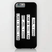 Don't Tell Me I Can't, C… iPhone 6 Slim Case