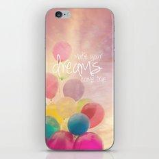 make your dreams come true iPhone & iPod Skin