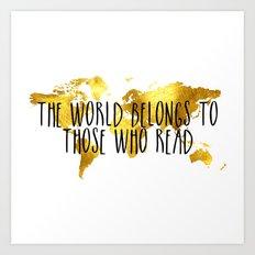 The World Belongs To Tho… Art Print