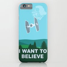 I WANT TO BELIEVE - Star Wars iPhone 6 Slim Case