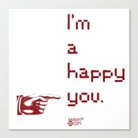 I'm A Happy You Canvas Print