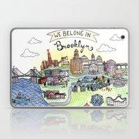 We Belong In Brooklyn Laptop & iPad Skin