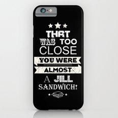 Jill Sandwich Slim Case iPhone 6s