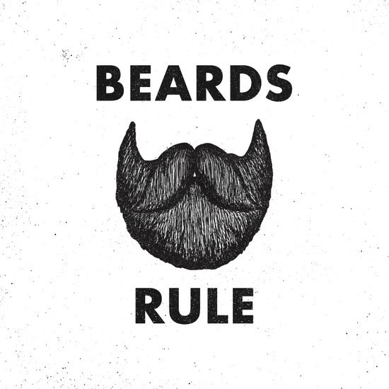 Beards Rule Art Print