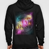 We Are Stardust Hoody