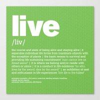 Definition LLL - Live Canvas Print