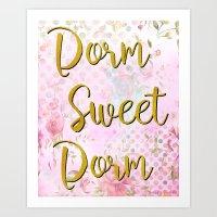 Dorm Sweet Dorm  Art Print