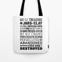 Jars Of Clay. 2 Corinthi… Tote Bag