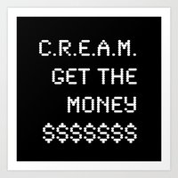 Cash Rules Everything Ar… Art Print