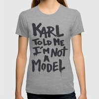Karl Told Me... Womens Fitted Tee Tri-Grey SMALL