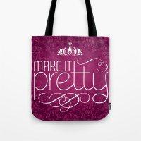 Make it Pretty Tote Bag