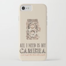 All I need is My Camera iPhone 7 Slim Case