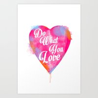 Do what you love Art Print