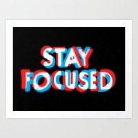Stay Focused Art Print