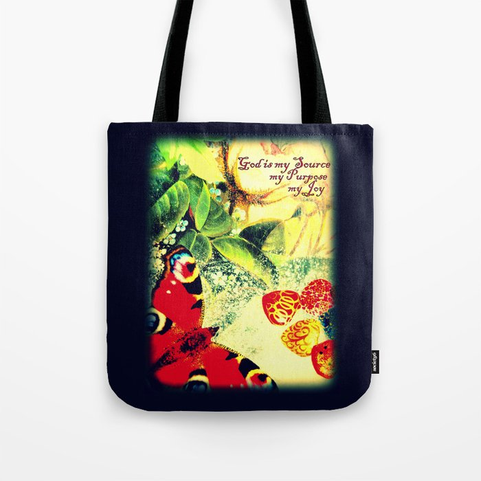 God is my Source, my Purpose, my Joy Tote Bag