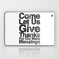 COME, LET US GIVE THANKS… Laptop & iPad Skin
