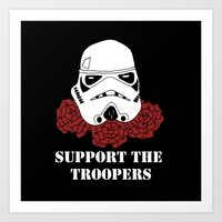 Support the Troopers Art Print