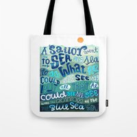 A Sailor went To Sea Tote Bag