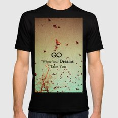 Go Where Your Dreams Take You SMALL Black Mens Fitted Tee