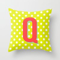 Q is for Quality Throw Pillow