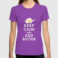 Keep Calm and Add Butter Womens Fitted Tee Ultraviolet SMALL