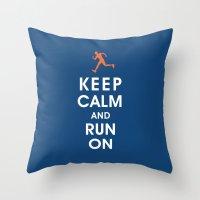 Keep Calm and Run On (male runner) Throw Pillow