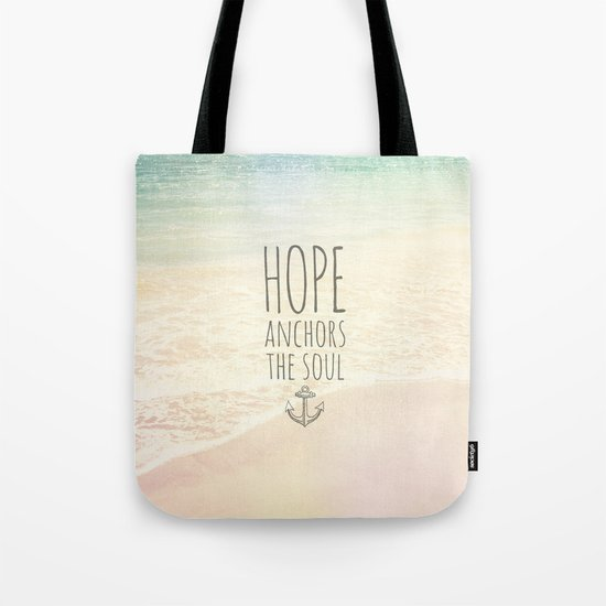 HOPE ANCHORS THE SOUL  Tote Bag