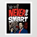 No Smart People Art Print