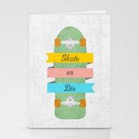 Skate Or Die. Stationery Cards