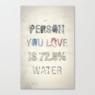 The Person You Love Is 7… Canvas Print