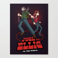 Joel and Ellie VS. the World Canvas Print