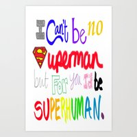 Superhuman Art Print
