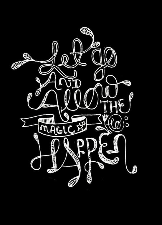 Let Go & Let The Magic Happen Art Print