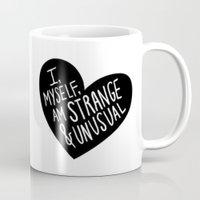 I, Myself, Am Strange An… Mug