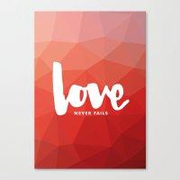 Love Never Fails Canvas Print