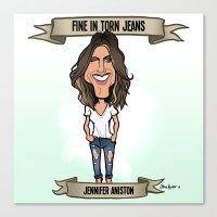 Fine in Torn Jeans (Jennifer Aniston) Canvas Print