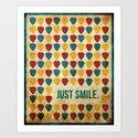 Just Smile. Art Print