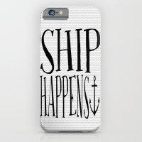Ship Happens iPhone 6 Slim Case