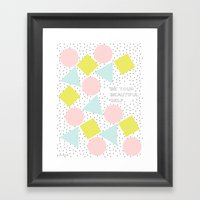 Be your beautiful self Framed Art Print
