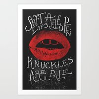 Soft Lips Are Open, Knuckles Are Pale  Art Print