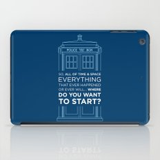 Doctor Who - TARDIS Where Do You Want to Start iPad Case
