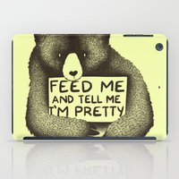 Feed Me And Tell Me I'm Pretty (Yellow) iPad Case