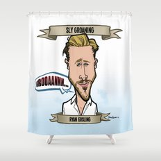 Sly Groaning (Ryan Gosling) Shower Curtain