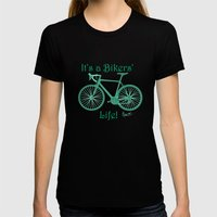 It's A Bikers' Life Womens Fitted Tee Black SMALL
