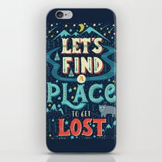Let's Find a Place to Get Lost iPhone & iPod Skin