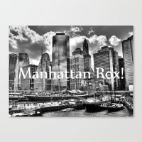 Manhattan Rox! Canvas Print