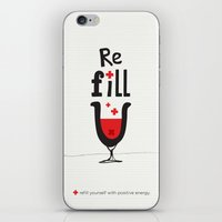 Re fill yourself! iPhone & iPod Skin