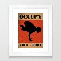 Occupy your body Framed Art Print