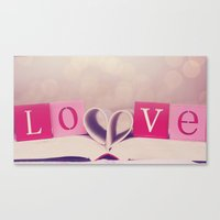 LOVE. Its What Makes Us,… Canvas Print
