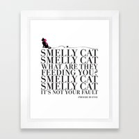 Smelly Cat Framed Art Print